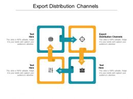 Export Distribution Channels Ppt Powerpoint Presentation Icon Gridlines Cpb
