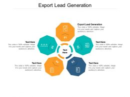 Export Lead Generation Ppt Powerpoint Presentation Show Example Topics Cpb