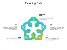 Exporting Data Ppt Powerpoint Presentation Infographic Template Icons Cpb