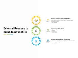 External Reasons To Build Joint Venture