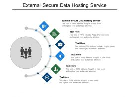 External Secure Data Hosting Service Ppt Powerpoint Presentation Icon Display Cpb