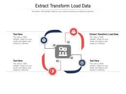 Extract Transform Load Data Ppt Powerpoint Presentation Ideas Topics Cpb