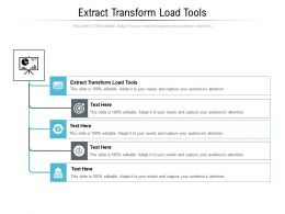 Extract Transform Load Tools Ppt Powerpoint Presentation Show Examples Cpb