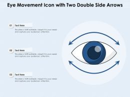 Eye Movement Icon With Two Double Side Arrows