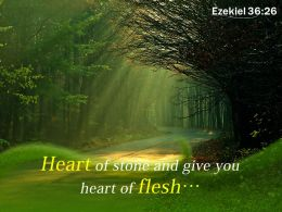 Ezekiel 36 26 Heart of stone and give PowerPoint Church Sermon