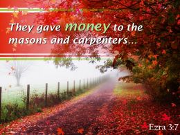 Ezra 3 7 They Gave Money To The Masons Powerpoint Church Sermon