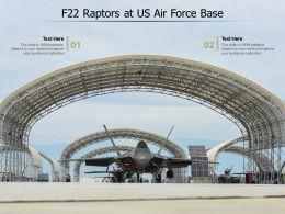 F22 Raptors At US Air Force Base