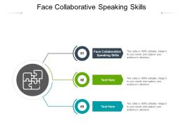 Face Collaborative Speaking Skills Ppt Powerpoint Presentation Images Cpb