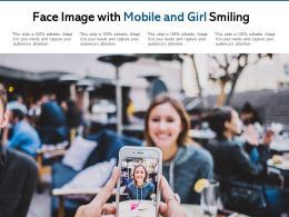 Face Image With Mobile And Girl Smiling