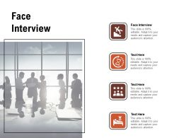 Face Interview Ppt Powerpoint Presentation File Slide Portrait Cpb