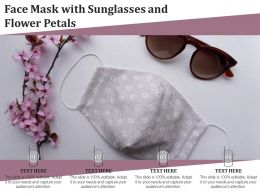 Face Mask With Sunglasses And Flower Petals