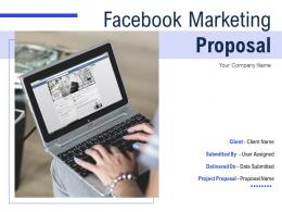 Facebook Marketing Proposal Powerpoint Presentation Slides