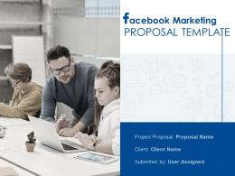 Facebook Marketing Proposal Template Powerpoint Presentation Slides