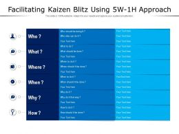 Facilitating Kaizen Blitz Using 5W 1H Approach