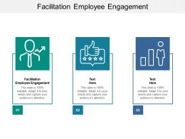 Facilitation Employee Engagement Ppt Powerpoint Presentation Layouts File Formats Cpb