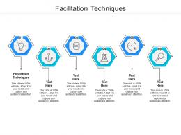 Facilitation Techniques Ppt Powerpoint Presentation Inspiration Slide Download Cpb