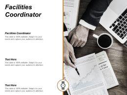 Facilities Coordinator Ppt Powerpoint Presentation Infographic Template Design Templates Cpb