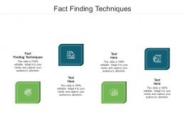 Fact Finding Techniques Ppt Powerpoint Presentation Styles Objects Cpb