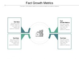 Fact Growth Metrics Ppt Powerpoint Inspiration Graphic Images Cpb