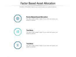 Factor Based Asset Allocation Ppt Powerpoint Presentation Portfolio Portrait Cpb