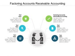 Factoring Accounts Receivable Accounting Ppt Powerpoint Presentation Summary Deck Cpb