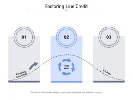 Factoring Line Credit Ppt Powerpoint Presentation Summary Templates