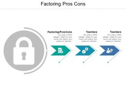 Factoring Pros Cons Ppt Powerpoint Presentation Model Professional Cpb