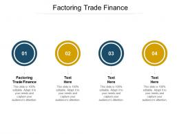 Factoring Trade Finance Ppt Powerpoint Presentation Summary Graphics Pictures Cpb
