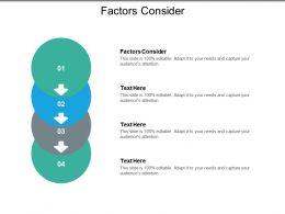 Factors Consider Ppt Powerpoint Presentation Portfolio Design Ideas Cpb