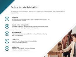 Factors For Job Satisfaction Respect Amongst Ppt Powerpoint Presentation Ideas Layout