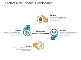 Factors New Product Development Ppt Powerpoint Presentation Layouts Shapes Cpb