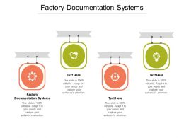 Factory Documentation Systems Ppt Powerpoint Presentation Portfolio Gridlines Cpb