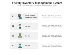 Factory Inventory Management System Ppt Powerpoint Presentation Inspiration Cpb