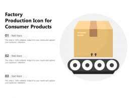 Factory Production Icon For Consumer Products