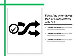 Facts And Alternatives Icon Of Cross Arrows With Bulb