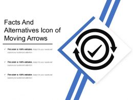 Facts And Alternatives Icon Of Moving Arrows