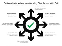 Facts And Alternatives Icon Showing Eight Arrows With Tick