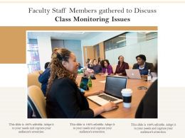 Faculty Staff Members Gathered To Discuss Class Monitoring Issues
