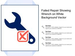 Failed Repair Showing Wrench On White Background Vector