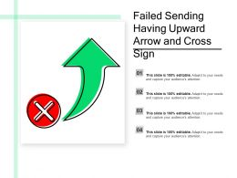 Failed Sending Having Upward Arrow And Cross Sign