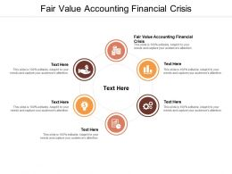 Fair Value Accounting Financial Crisis Ppt Powerpoint Presentation Infographic Template Design Inspiration Cpb
