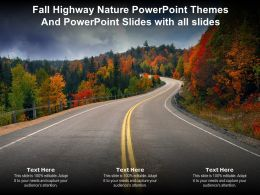 Fall Highway Nature Powerpoint Themes And Powerpoint Slides With All Slides