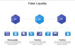 False Liquidity Ppt Powerpoint Presentation Gallery Backgrounds Cpb