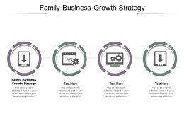 Family Business Growth Strategy Ppt Infographic Template Picture Cpb