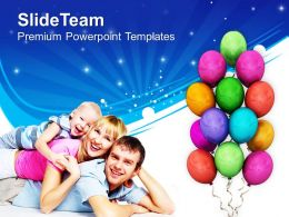 Family Enjoying The Celebration PowerPoint Templates PPT Themes And Graphics 0513