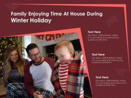 Family Enjoying Time At House During Winter Holiday