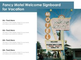 Fancy Motel Welcome Signboard For Vacation