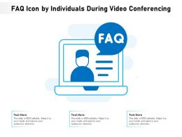 FAQ Icon By Individuals During Video Conferencing
