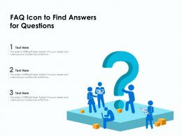 FAQ Icon To Find Answers For Questions