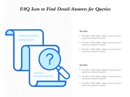 FAQ Icon To Find Detail Answers For Queries